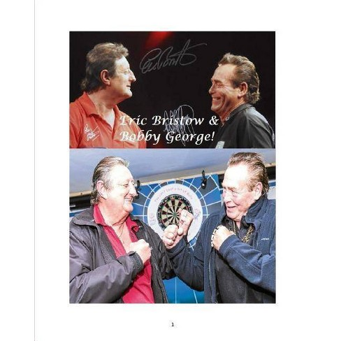 Eric Bristow and Bobby George! - by  M Shumacher (Paperback) - image 1 of 1