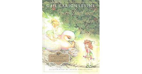 Fairy Dust and the Quest for the Egg (Anniversary) (Hardcover) (Gail Carson Levine) - image 1 of 1