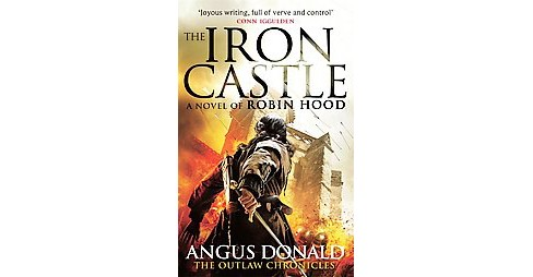 Iron Castle (Paperback) (Angus Donald) - image 1 of 1