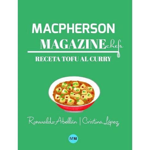 Macpherson Magazine Chef's - Receta Tofu al curry - by  MacPherson Magazine (Hardcover) - image 1 of 1