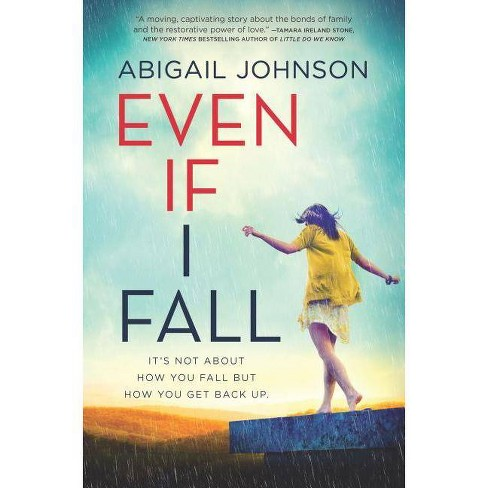 Even If I Fall - by  Abigail Johnson (Hardcover) - image 1 of 1