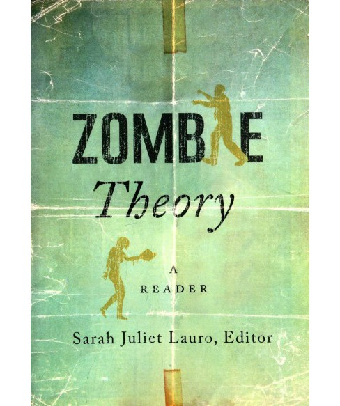 Zombie Theory : A Reader -  (Paperback) - image 1 of 1