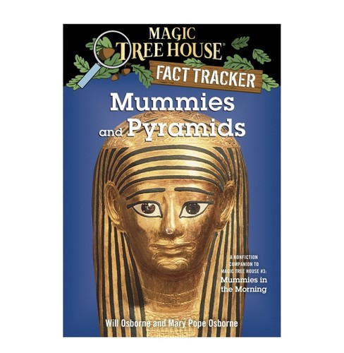 Mummies and Pyramids : A Nonfiction Companion to Magic Tree House #3: Mummies in the Morning (Paperback) - image 1 of 1