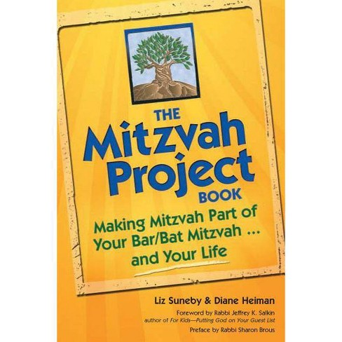 The Mitzvah Project Book - by  Diane Heiman & Liz Suneby (Paperback) - image 1 of 1