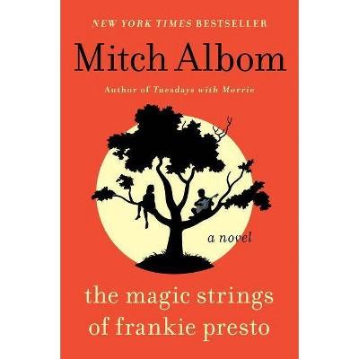 Magic Strings of Frankie Presto (Reprint) (Paperback) (Mitch Albom)