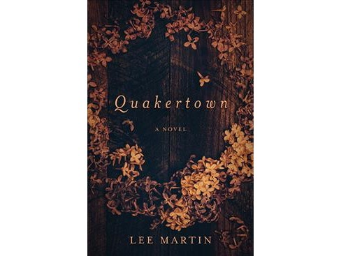 Quakertown (Reprint) (Paperback) (Lee Martin) - image 1 of 1