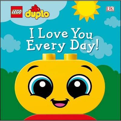 Lego Duplo I Love You Every Day! - by Tori Kosara (Board Book)