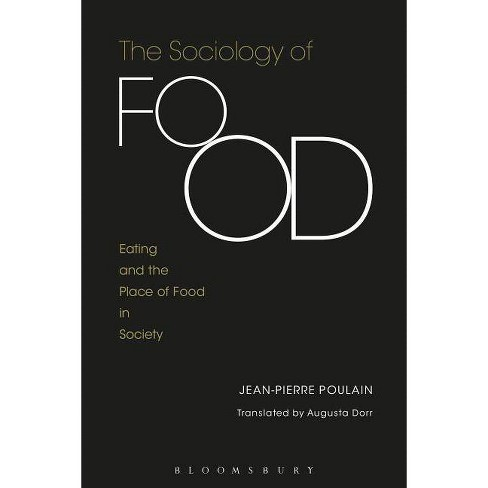 The Sociology of Food - by  Jean-Pierre Poulain (Paperback) - image 1 of 1