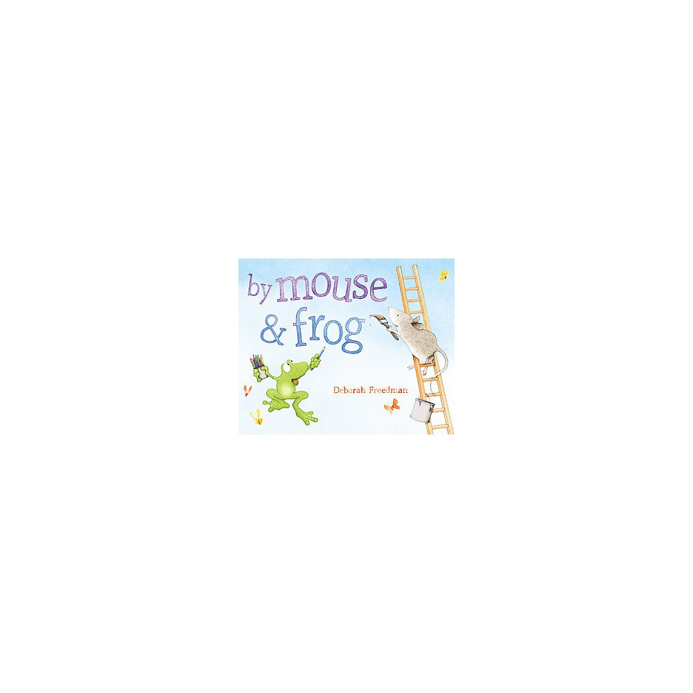 By Mouse and Frog (Hardcover)