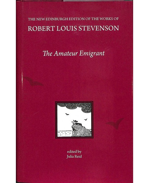 Amateur Emigrant : With Some First Impressions of America -  by Robert Louis Stevenson (Hardcover) - image 1 of 1