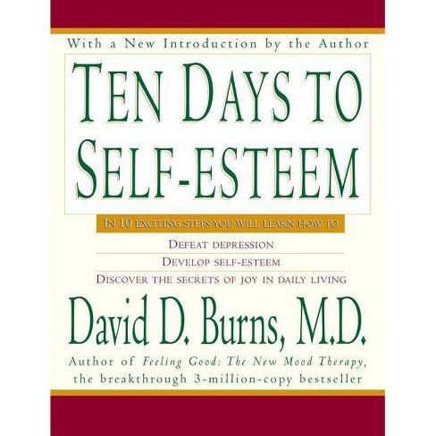 Ten Days to Self-Esteem - by  David D Burns (Paperback) - image 1 of 1
