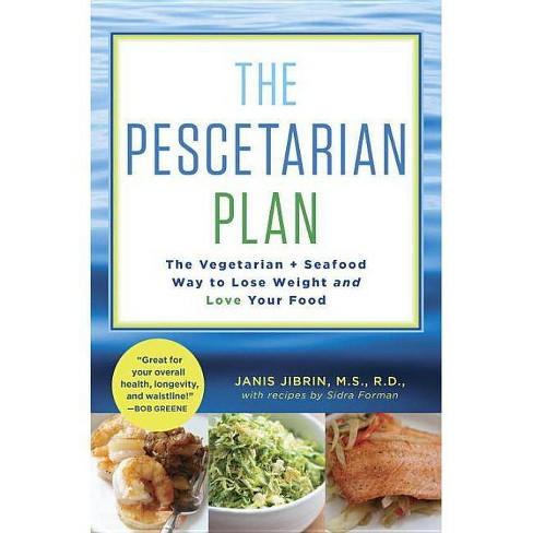 The Pescetarian Plan - by  Janis Jibrin & Sidra Forman (Hardcover) - image 1 of 1