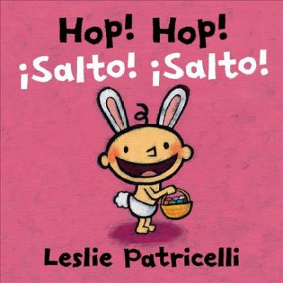 Hop! Hop!/¡salto! ¡salto! - (Leslie Patricelli Board Books)by Leslie Patricelli (Board Book)