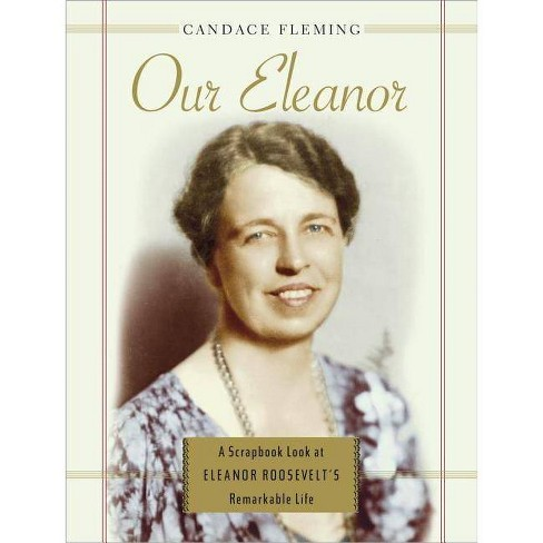 Our Eleanor - by  Candace Fleming (Hardcover) - image 1 of 1