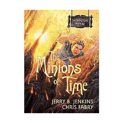 Minions Of Time Paperback Jerry B Jenkins Chris Fabry Target