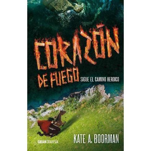 Corazon de Fuego - (Invierno Asesino) by  Kate A Boorman (Paperback) - image 1 of 1
