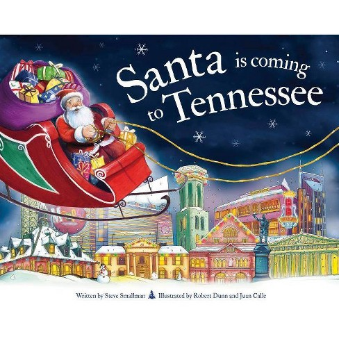 Santa Is Coming to Tennessee - (Santa Is Coming...) 2 Edition by  Steve Smallman (Hardcover) - image 1 of 1