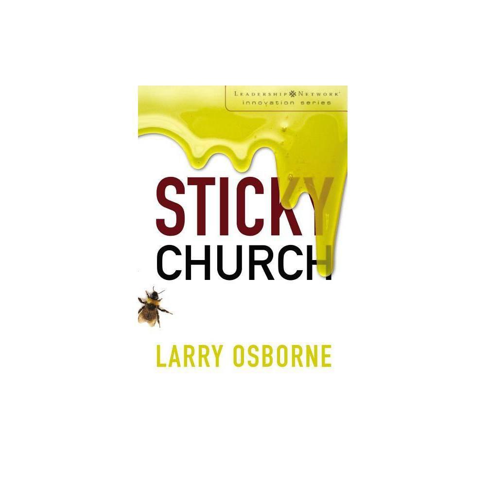 Sticky Church Leadership Network Innovation By Larry Osborne Paperback