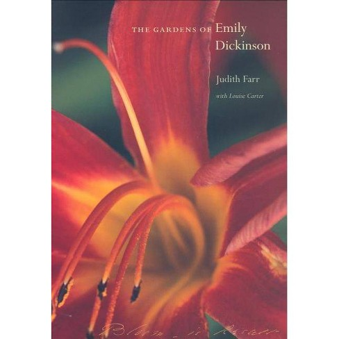 The Gardens of Emily Dickinson - by  Judith Farr (Paperback) - image 1 of 1