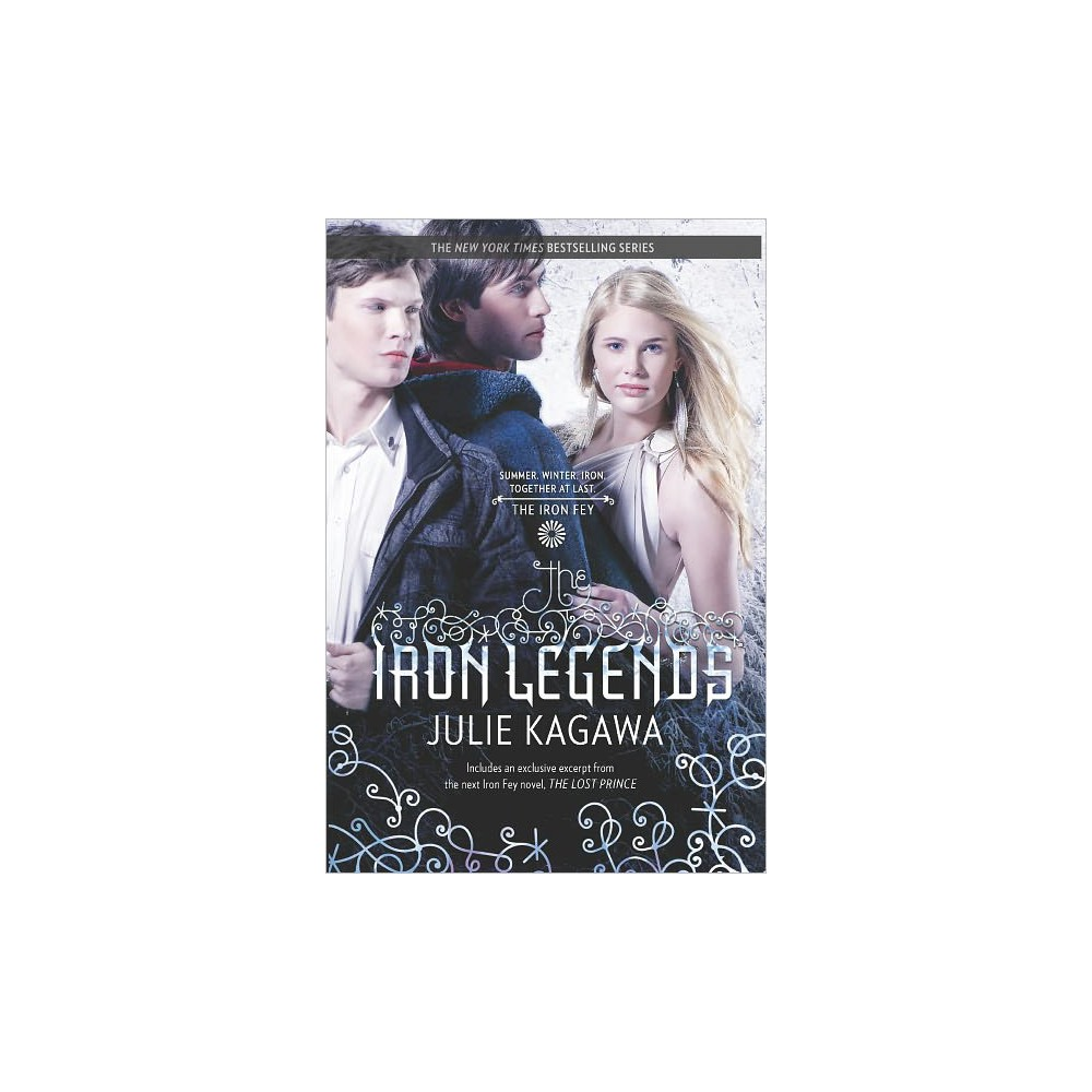 Iron Legends : Winter's Passage / Summer's Crossing / Iron's Prophecy / Guide to the Iron Fey