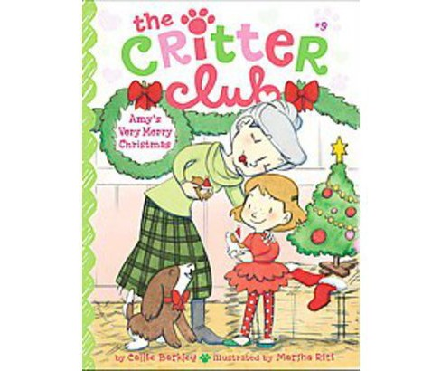Amy's Very Merry Christmas ( Critter Club) (Paperback) - image 1 of 1