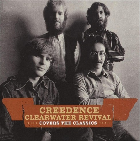 Creedence clearwater - Creedence covers the classics (CD) - image 1 of 2