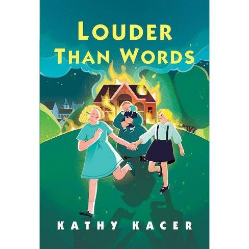 Louder Than Words - (Heroes Quartet) by  Kathy Kacer (Hardcover) - image 1 of 1