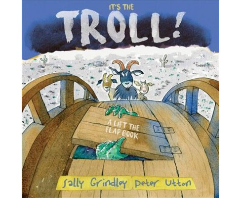 It's the Troll! -  by Sally Grindley (Hardcover) - image 1 of 1