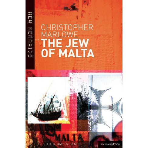 The Jew of Malta - (New Mermaids) 3 Edition by  Christopher Marlowe (Paperback) - image 1 of 1