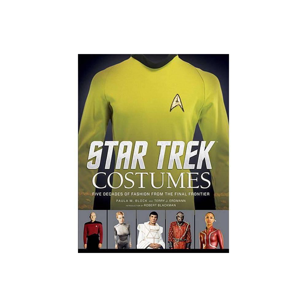 Star Trek Costumes By Paula M Block Hardcover