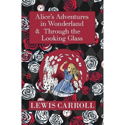 The Alice in Wonderland Omnibus Including Alice's Adventures in Wonderland and Through the Looking Glass (with the Original John Tenniel