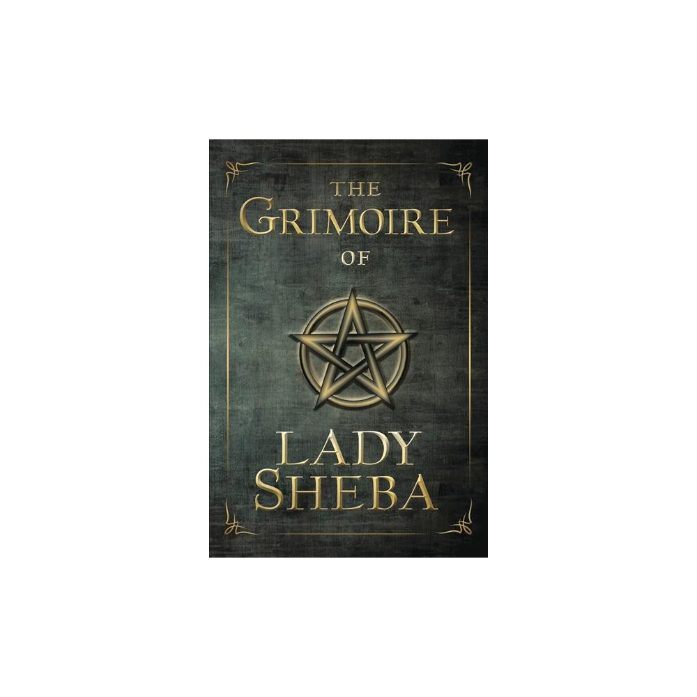 Grimoire of Lady Sheba : Includes the Book of Shadows (Reprint) (Paperback)