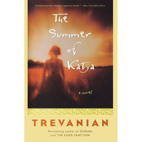 The Summer of Katya - (Paperback) - image 1 of 1