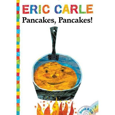 Pancakes, Pancakes! - (World of Eric Carle)by Eric Carle (Mixed media product)
