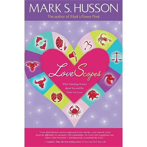 Lovescopes - by  Mark S Husson (Paperback) - image 1 of 1