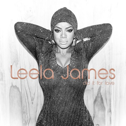Leela James - Did It For Love (CD) - image 1 of 1