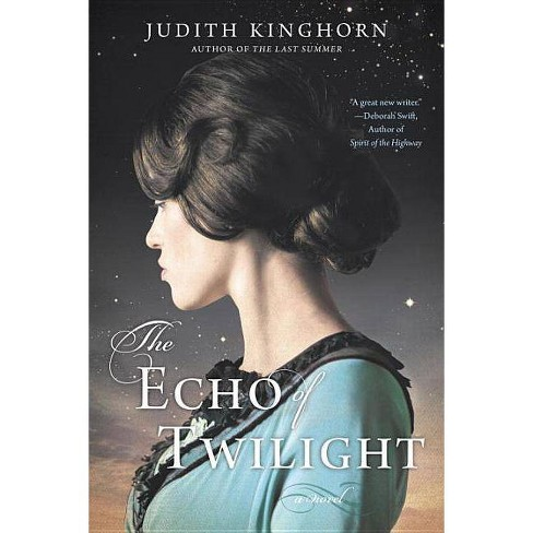 The Echo of Twilight - by  Judith Kinghorn (Paperback) - image 1 of 1