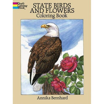 State Birds And Flowers Coloring Book - (Dover Nature Coloring Book) By  Annika Bernhard (Paperback) : Target