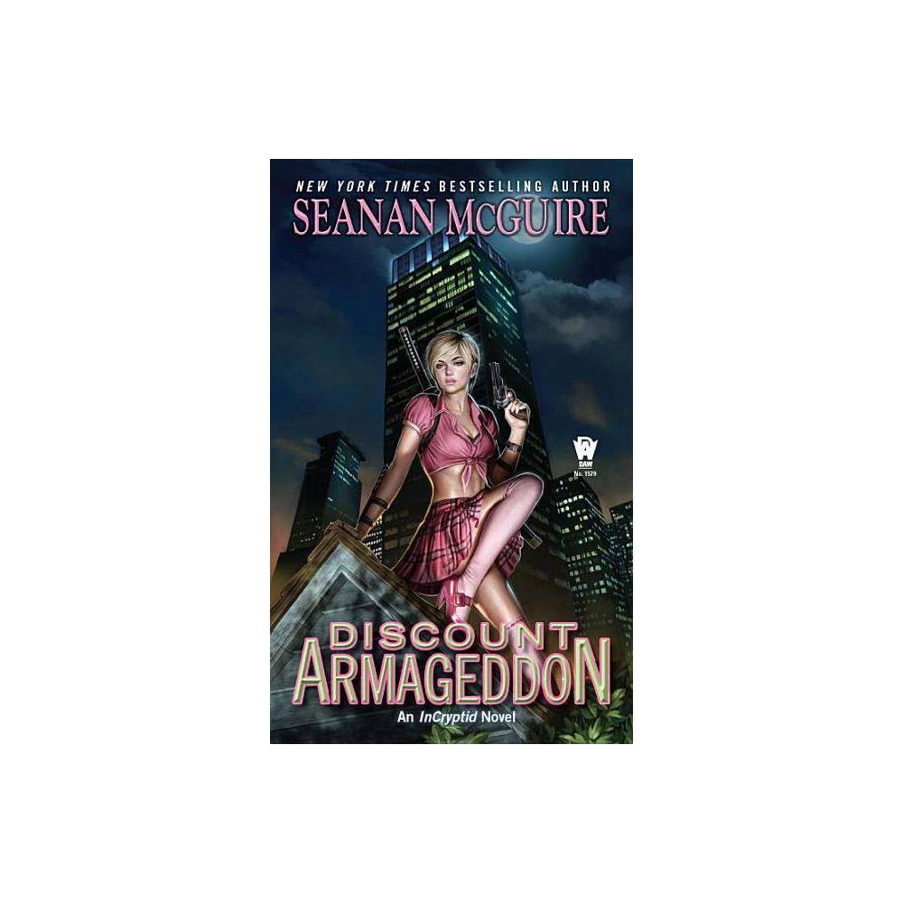 Discount Armageddon Incryptid Novels By Seanan Mcguire Paperback