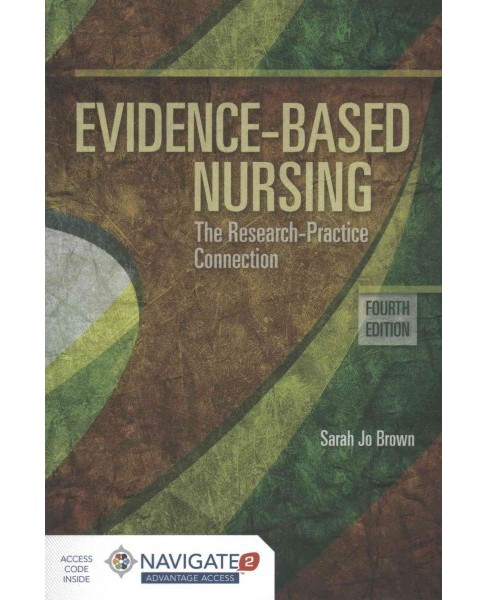 Evidence-Based Nursing (Paperback) (Sarah Jo Brown) - image 1 of 1
