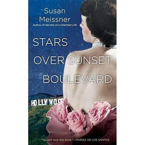 Stars over Sunset Boulevard (Paperback)  by Susan Meissner - image 1 of 1