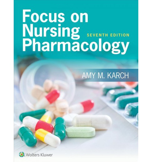 Focus on Nursing Pharmacology + Lippincott Photo Atlas of Medication Administration (Paperback) (R.N. - image 1 of 1