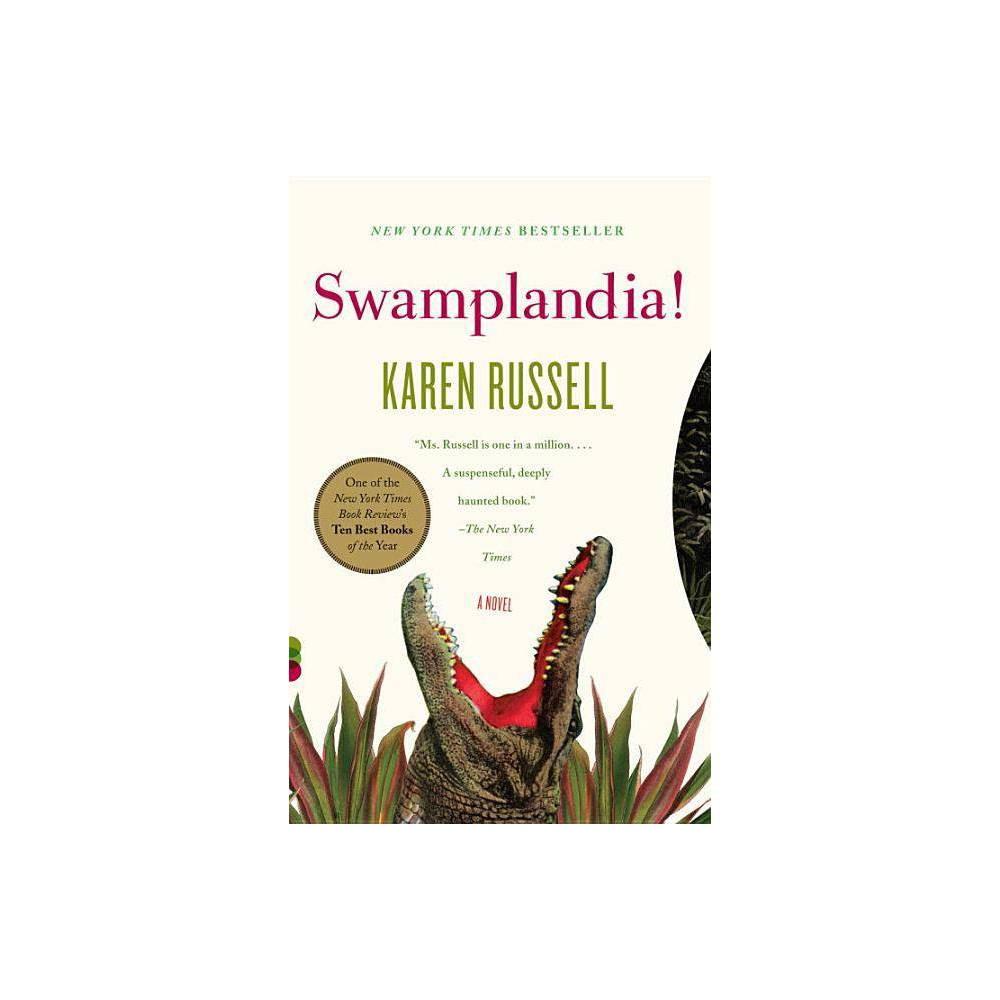 Swamplandia Vintage Contemporaries By Karen Russell Paperback