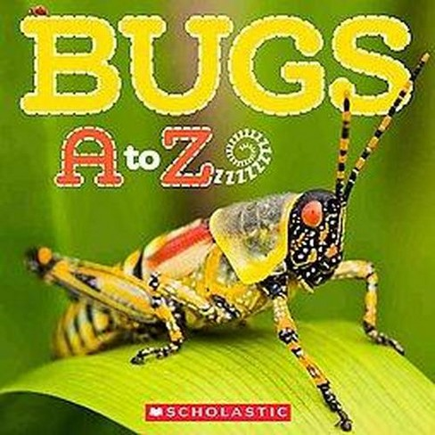 Bugs A to Z (Paperback) (Caroline Lawton) - image 1 of 1