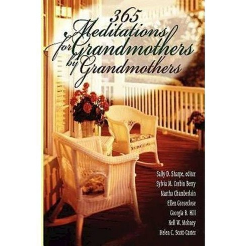 365 Meditations for Grandmothers by Grandmothers - (Paperback) - image 1 of 1