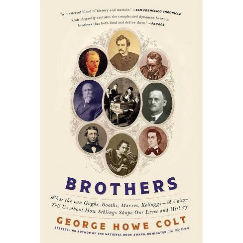 Brothers - by  George Howe Colt (Paperback) - image 1 of 1