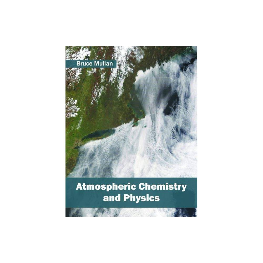 Atmospheric Chemistry and Physics - (Hardcover)