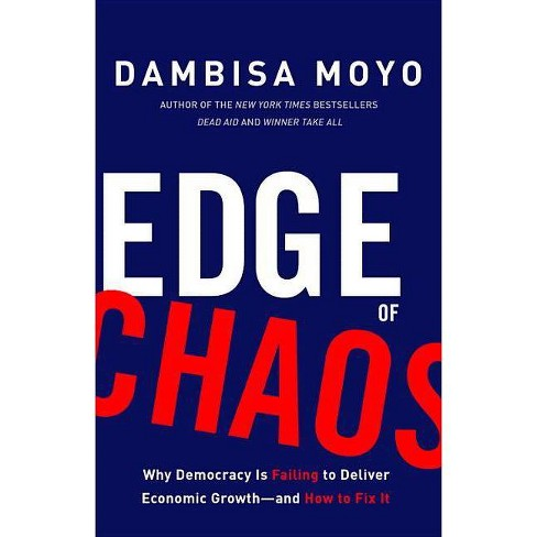 Edge of Chaos - by  Dambisa Moyo (Hardcover) - image 1 of 1