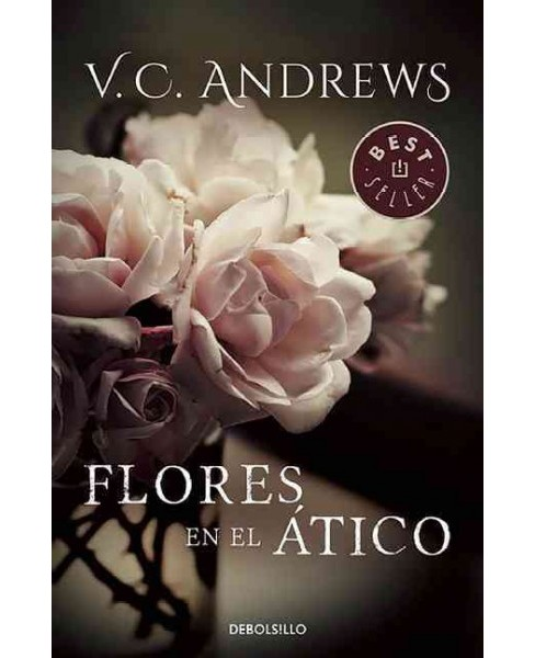 Flores en el ático / Flowers in the Attic (Paperback) (V. C. Andrews) - image 1 of 1
