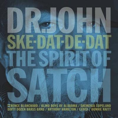 Dr. John - Ske-Dat-De-Dat... The Spirit Of Satch (CD)